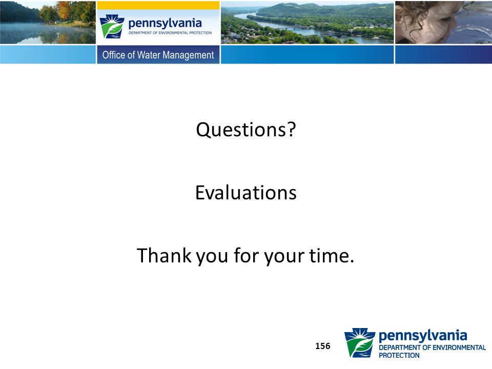 Questions Evaluations Thank you for your time.