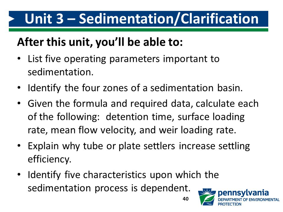 Unit 3 – Sedimentation/Clarification