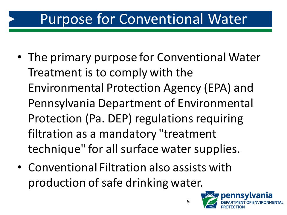 Purpose for Conventional Water Treatment