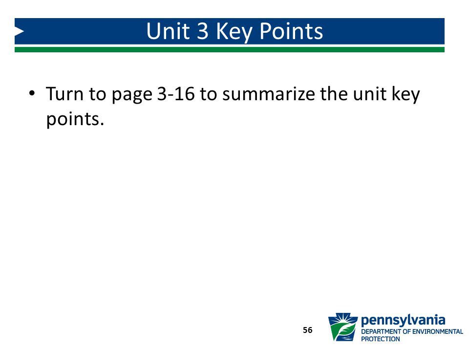 Unit 3 Key Points Turn to page 3-16 to summarize the unit key points.