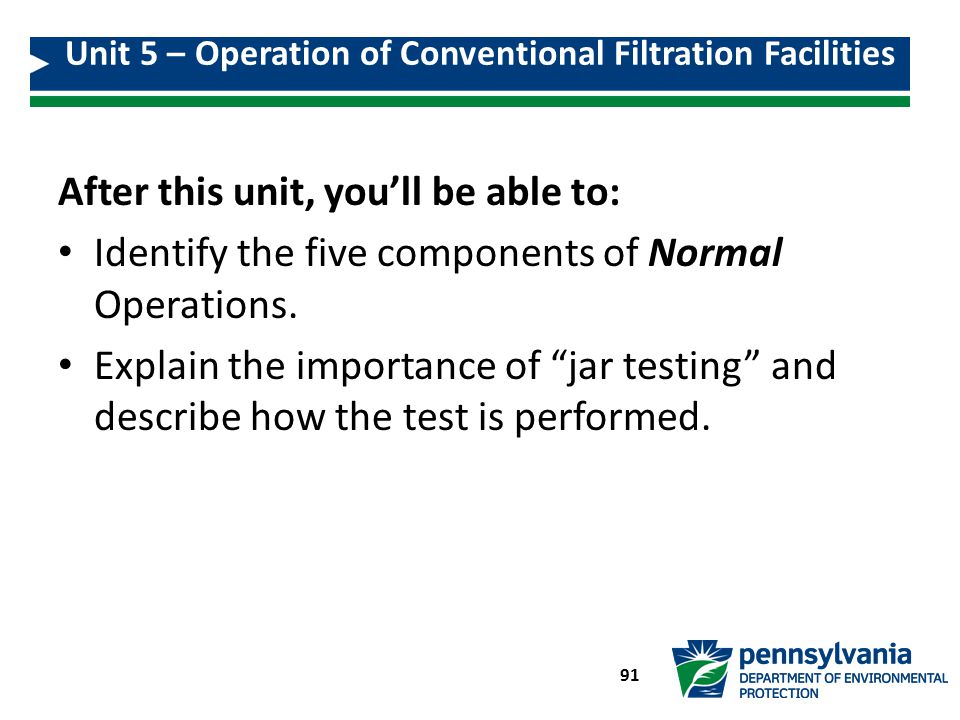 Unit 5 – Operation of Conventional Filtration Facilities