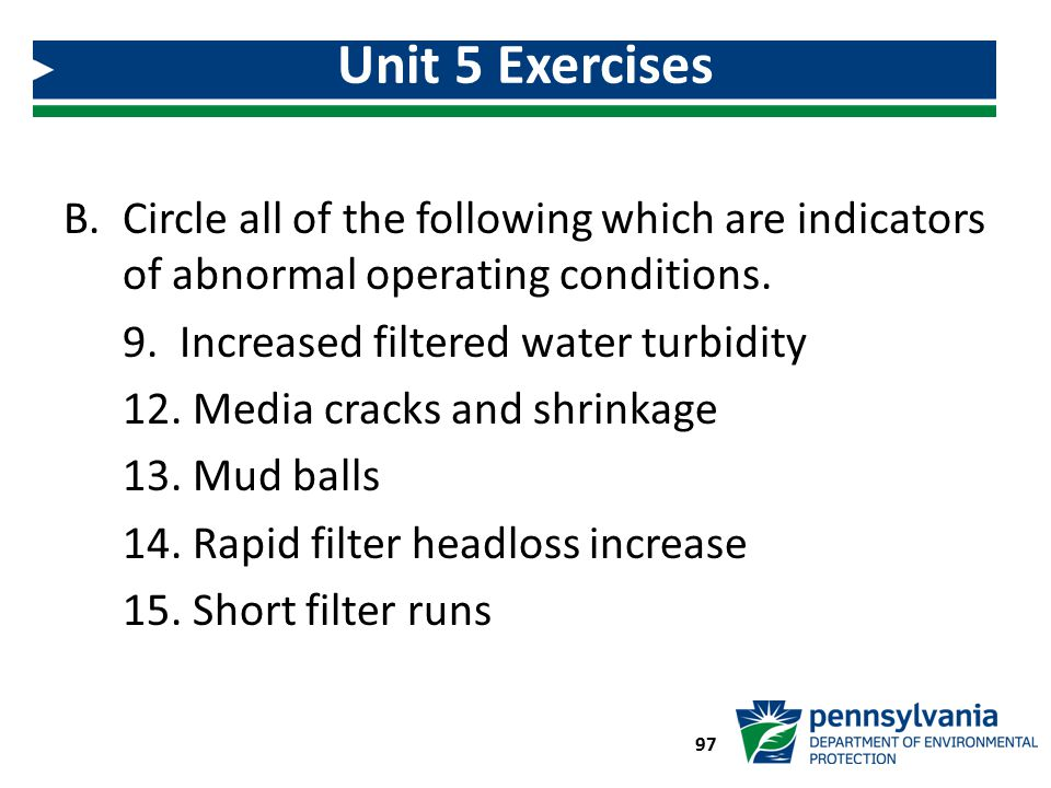 Unit 5 Exercises Circle all of the following which are indicators of abnormal operating conditions.