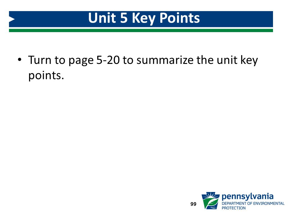 Unit 5 Key Points Turn to page 5-20 to summarize the unit key points.