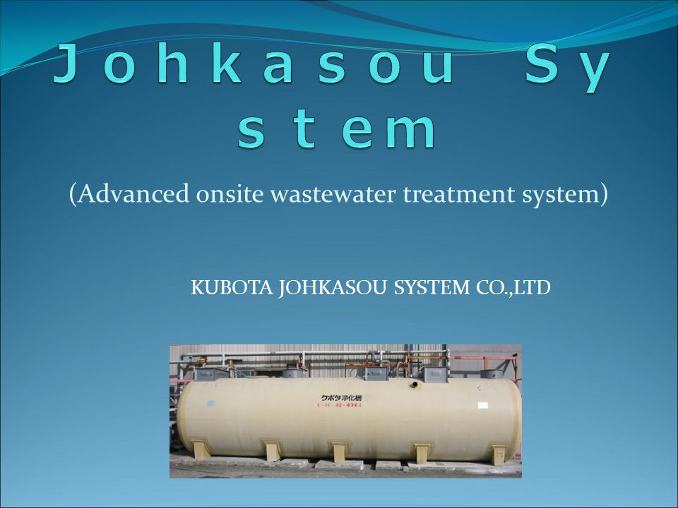Johkasou System (Advanced onsite wastewater treatment system)