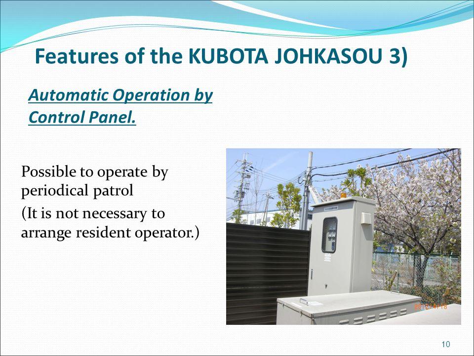 Features of the KUBOTA JOHKASOU 3)