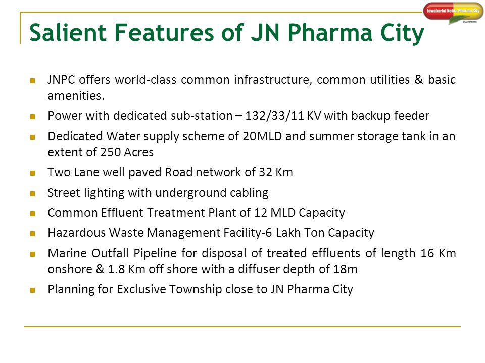 Salient Features of JN Pharma City