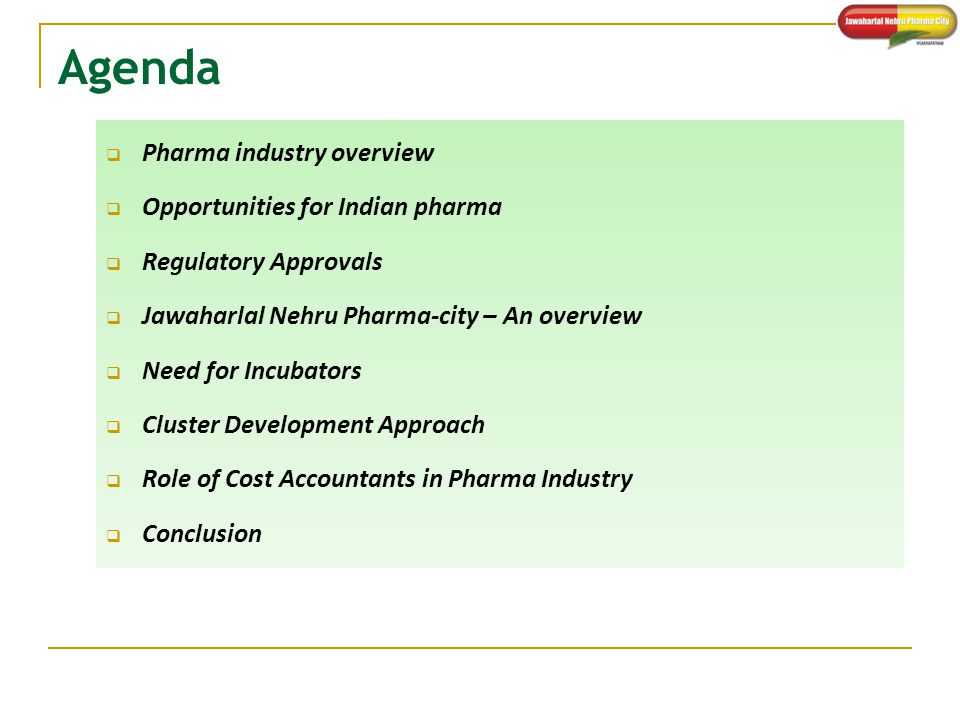 Agenda Pharma industry overview Opportunities for Indian pharma