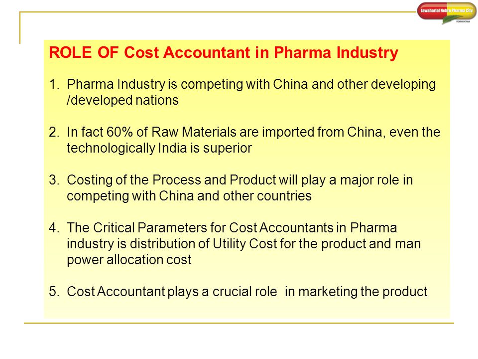 ROLE OF Cost Accountant in Pharma Industry