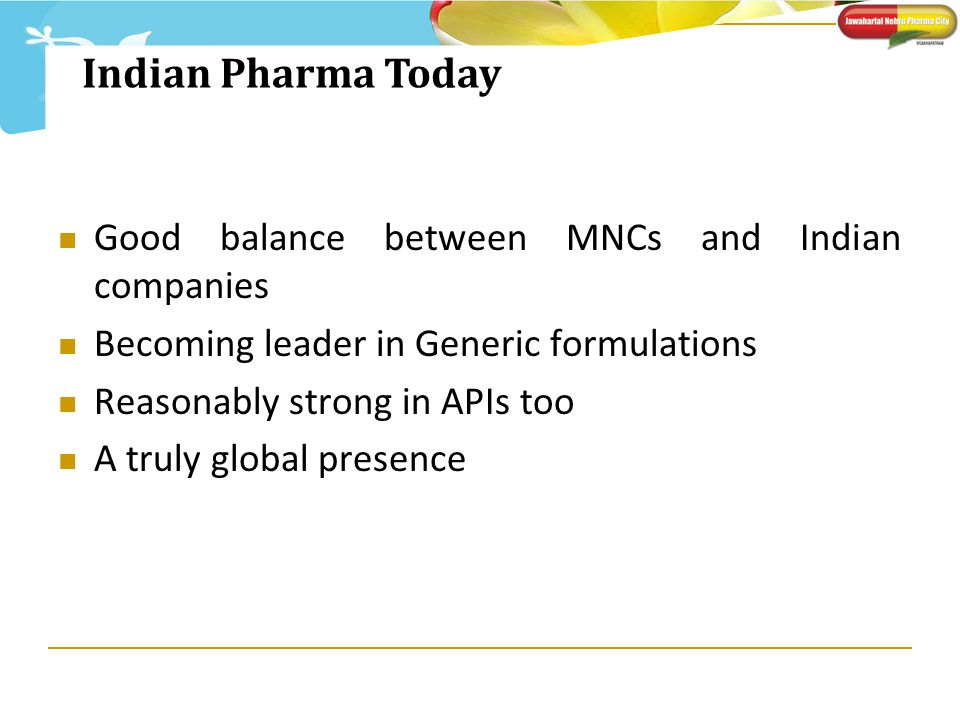Indian Pharma Today Good balance between MNCs and Indian companies