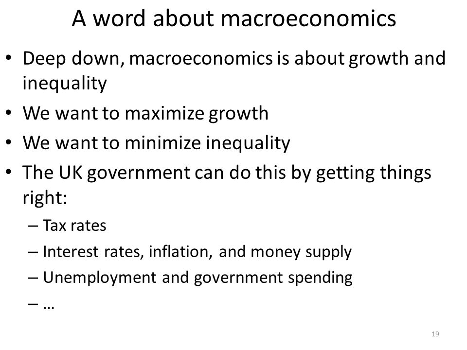 A word about macroeconomics