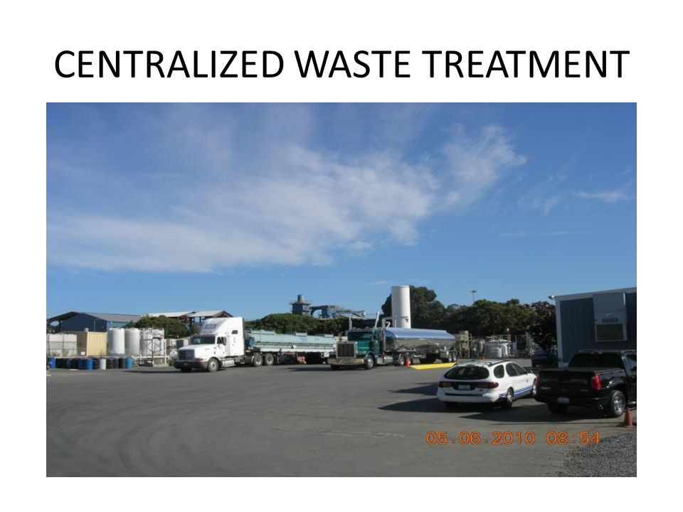 CENTRALIZED WASTE TREATMENT