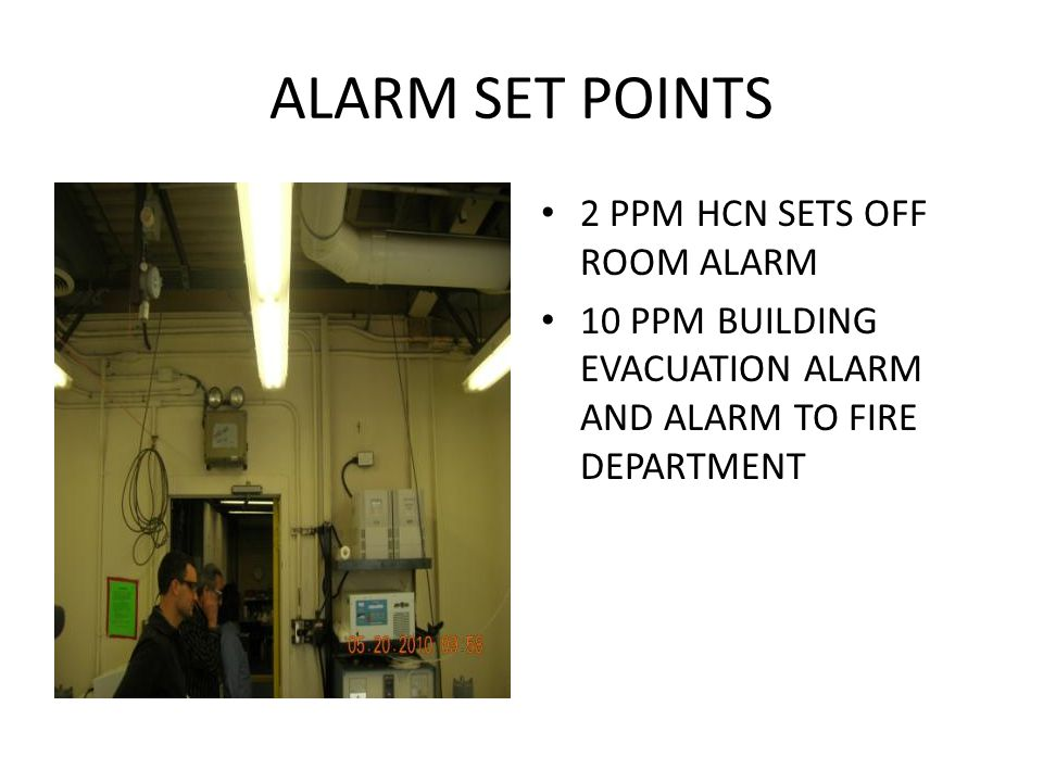 ALARM SET POINTS 2 PPM HCN SETS OFF ROOM ALARM
