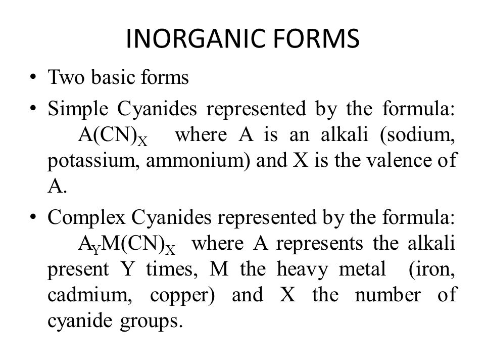 INORGANIC FORMS Two basic forms
