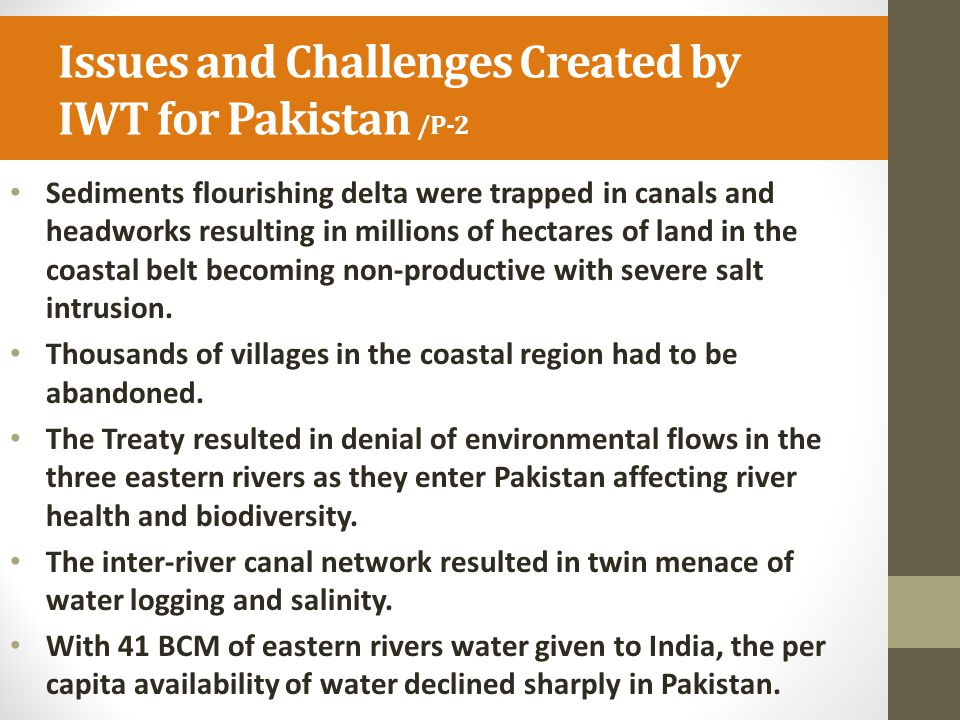 Issues and Challenges Created by IWT for Pakistan /P-2