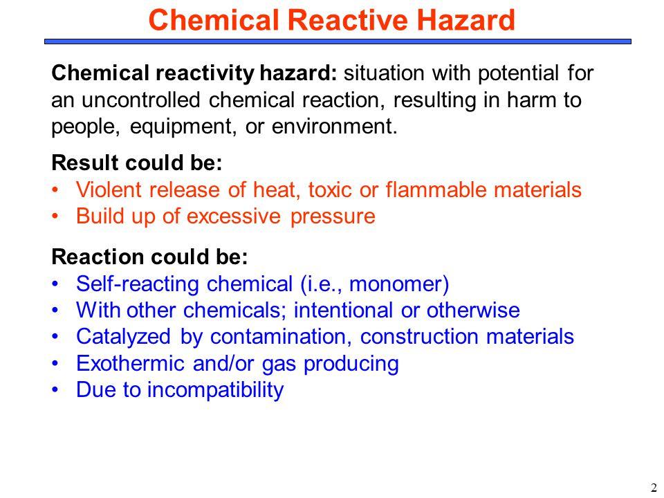 Chemical Reactive Hazard
