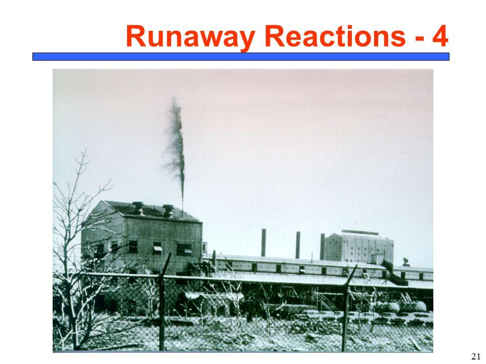 Runaway Reactions - 4 CBE 465 4/12/2017