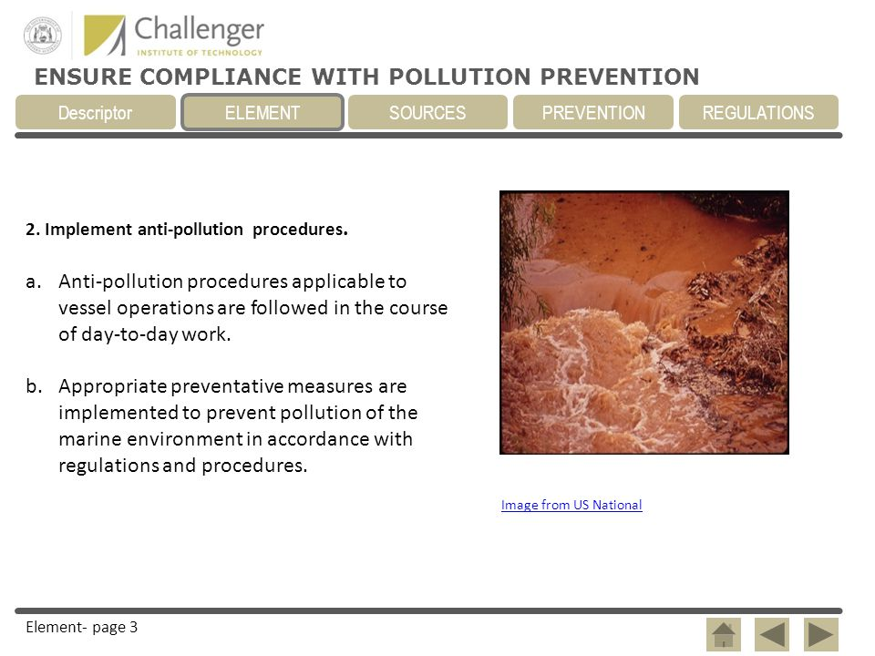2. Implement anti-pollution procedures.