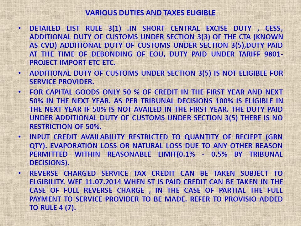 VARIOUS DUTIES AND TAXES ELIGIBLE