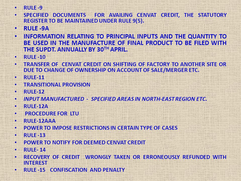 RULE -9 SPECIFIED DOCUMENTS FOR AVAILING CENVAT CREDIT, THE STATUTORY REGISTER TO BE MAINTAINED UNDER RULE 9(5).