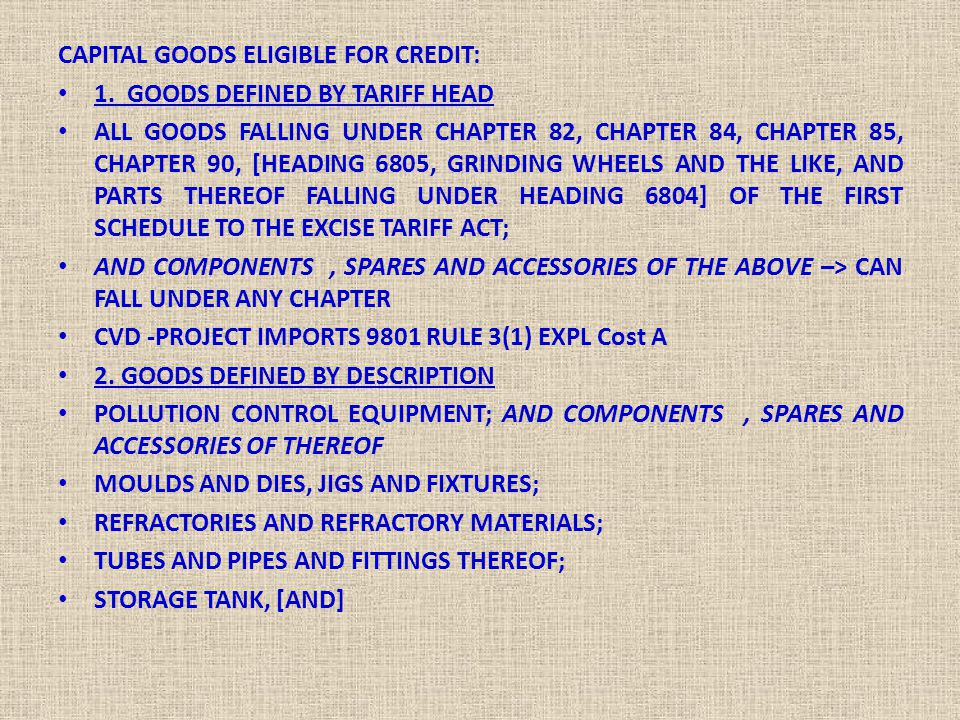 CAPITAL GOODS ELIGIBLE FOR CREDIT: