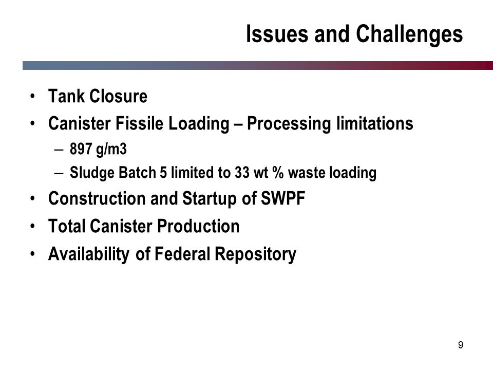 Issues and Challenges Tank Closure