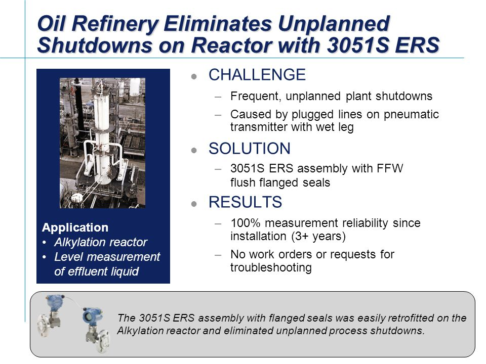 Oil Refinery Eliminates Unplanned Shutdowns on Reactor with 3051S ERS
