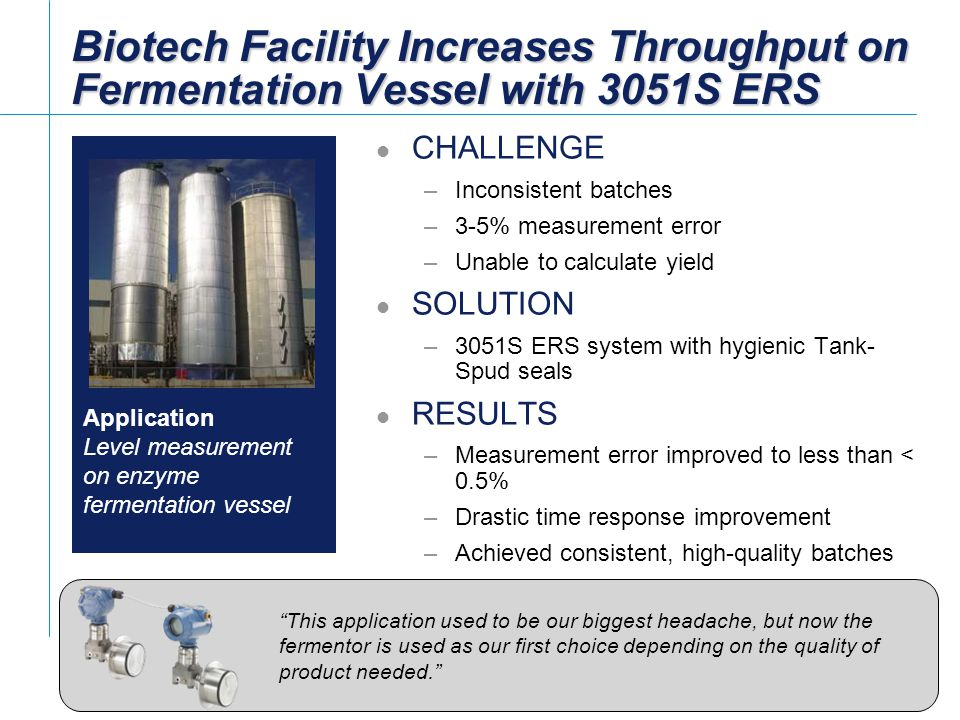 Biotech Facility Increases Throughput on Fermentation Vessel with 3051S ERS