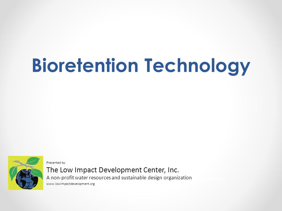 Bioretention Technology