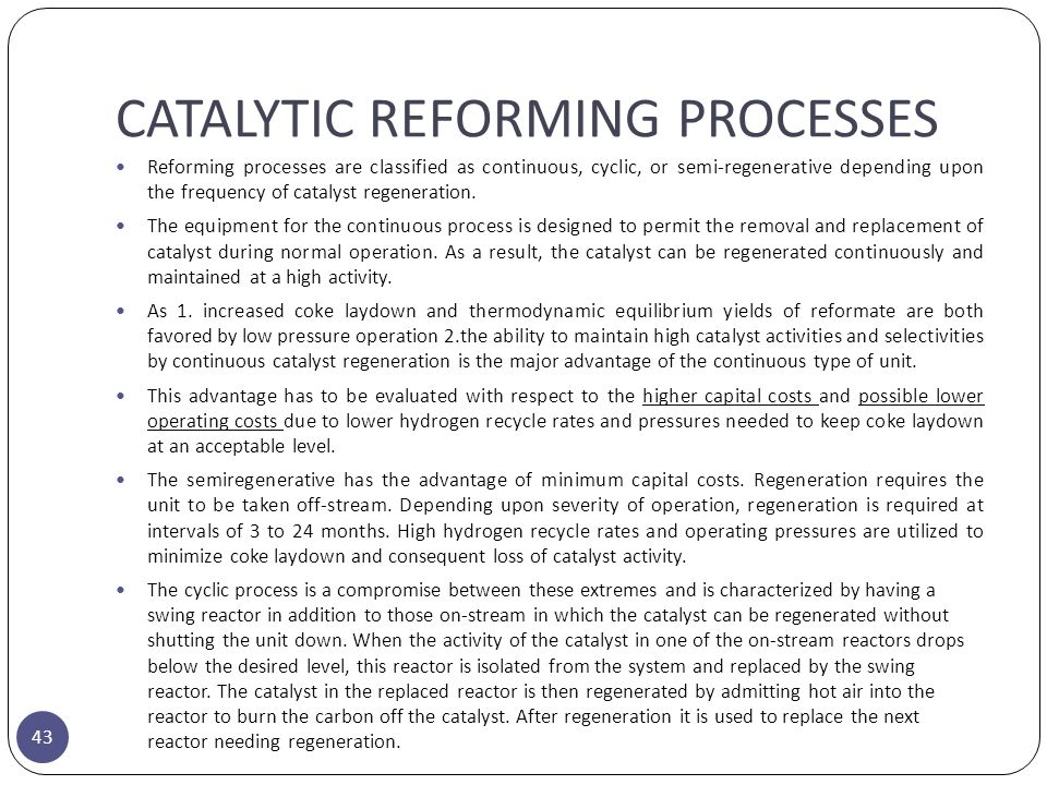 CATALYTIC REFORMING PROCESSES