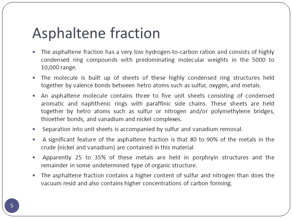 Asphaltene fraction