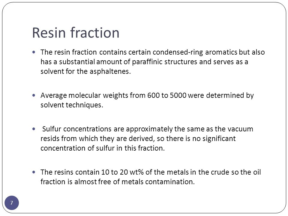 Resin fraction