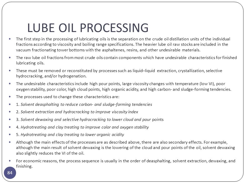 LUBE OIL PROCESSING