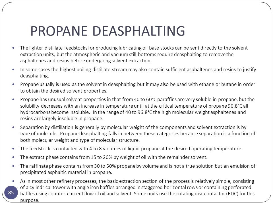 PROPANE DEASPHALTING