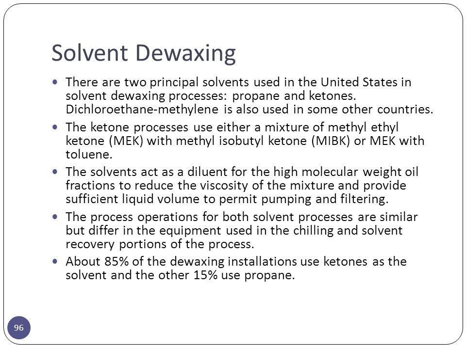 Solvent Dewaxing