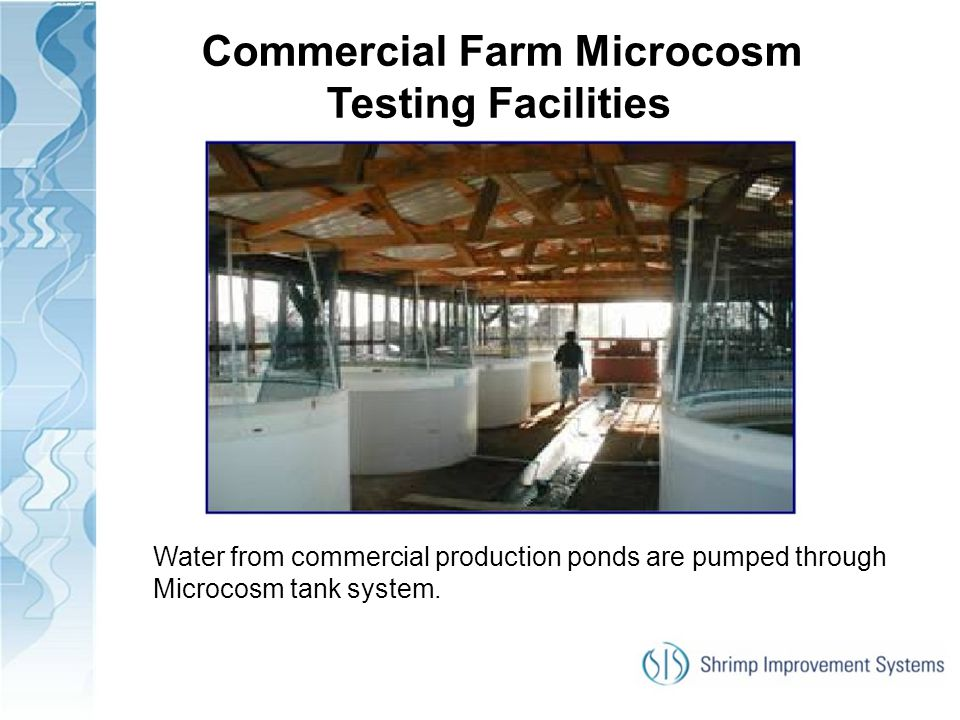 Commercial Farm Microcosm Testing Facilities