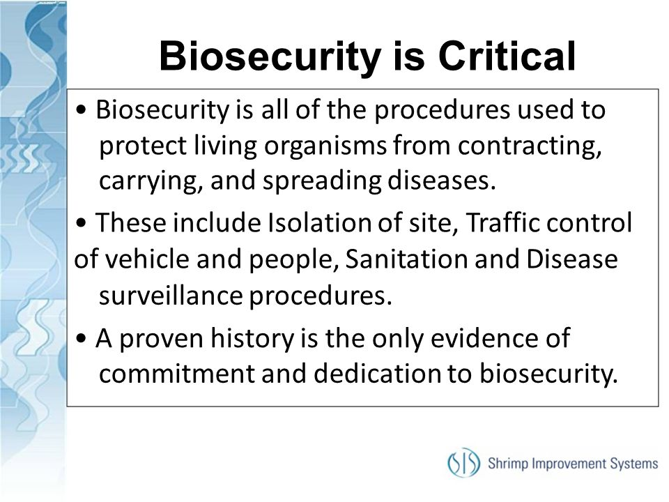 Biosecurity is Critical