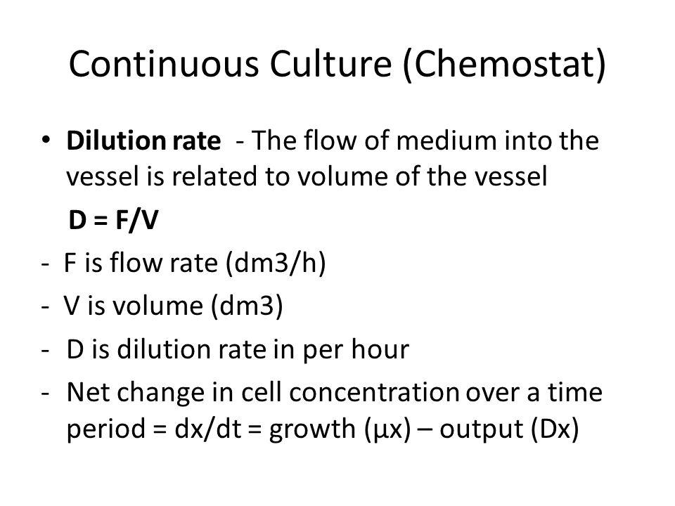 Continuous Culture (Chemostat)