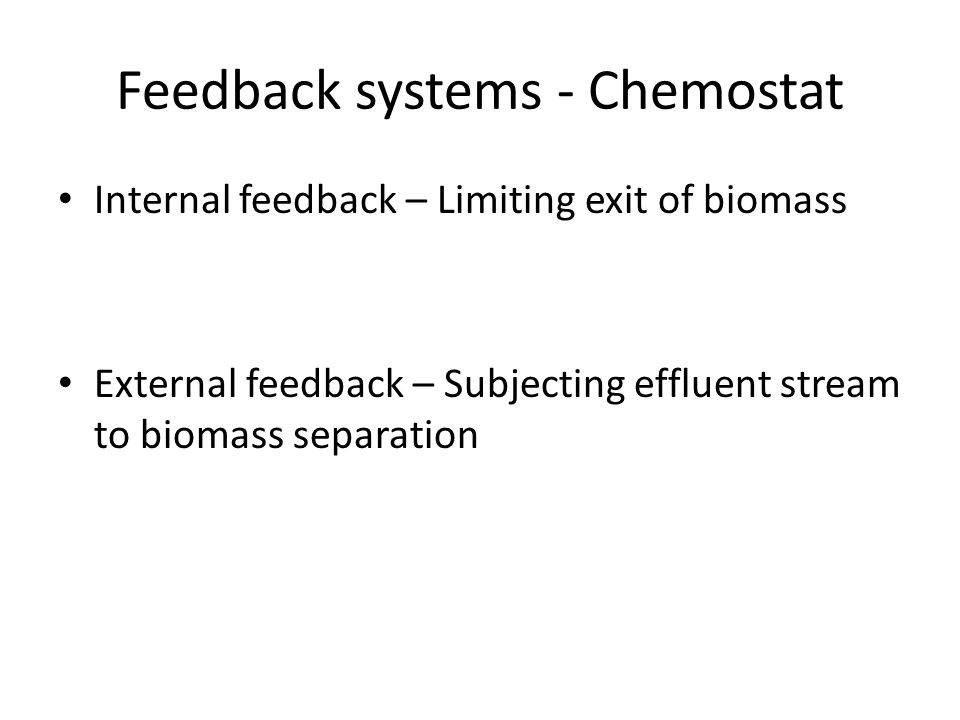 Feedback systems - Chemostat