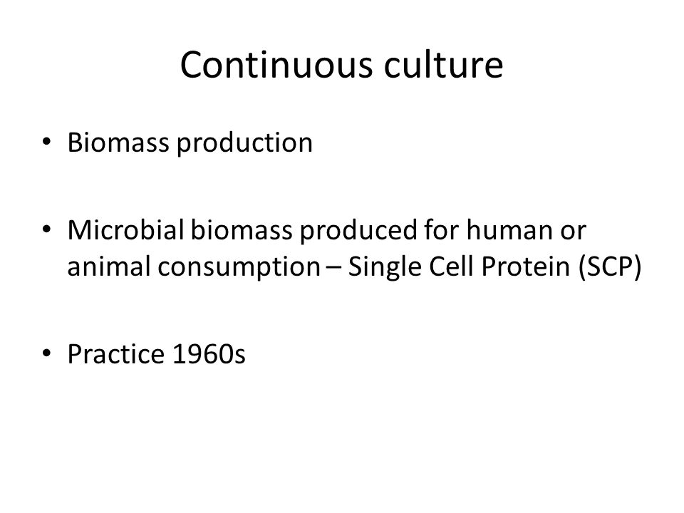 Continuous culture Biomass production