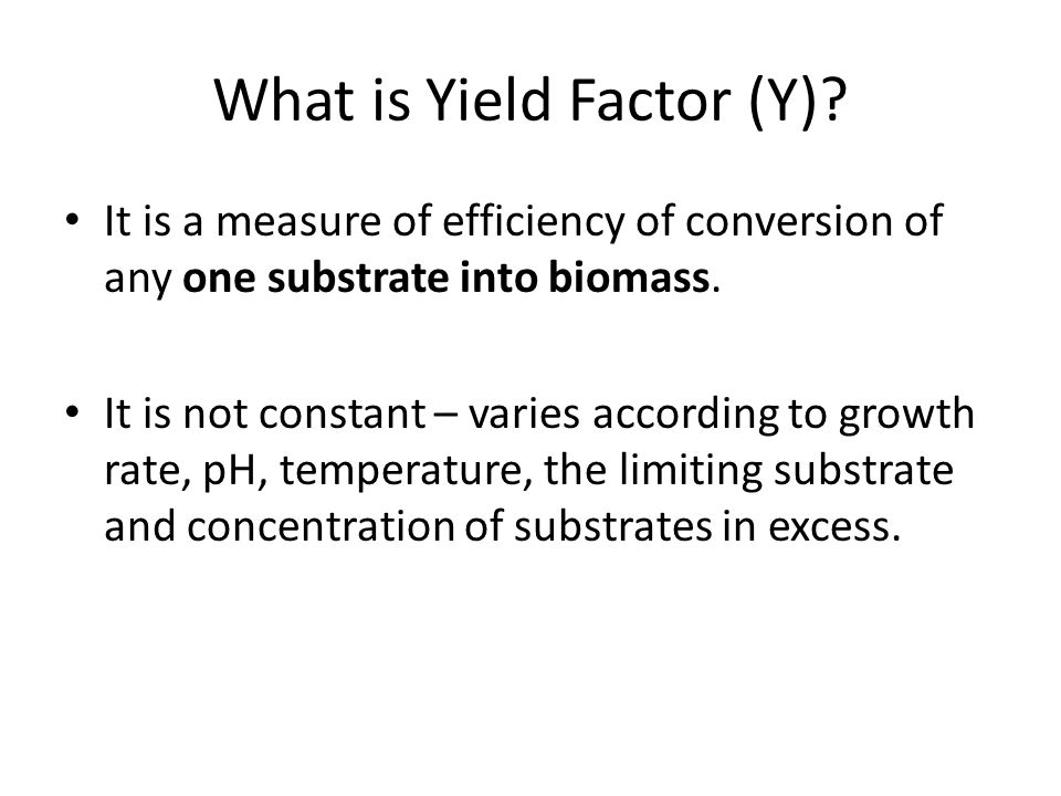 What is Yield Factor (Y)