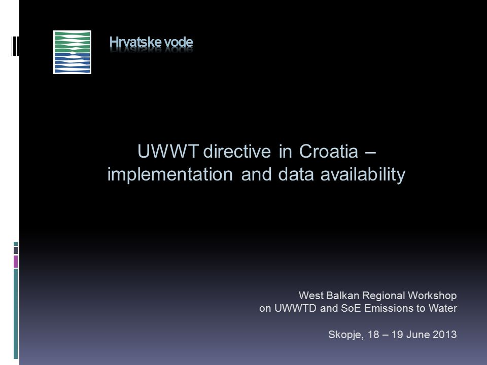 UWWT directive in Croatia – implementation and data availability
