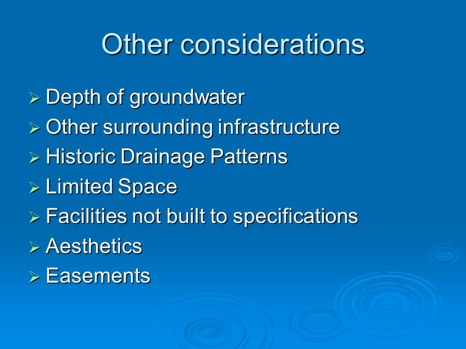 Other considerations Depth of groundwater