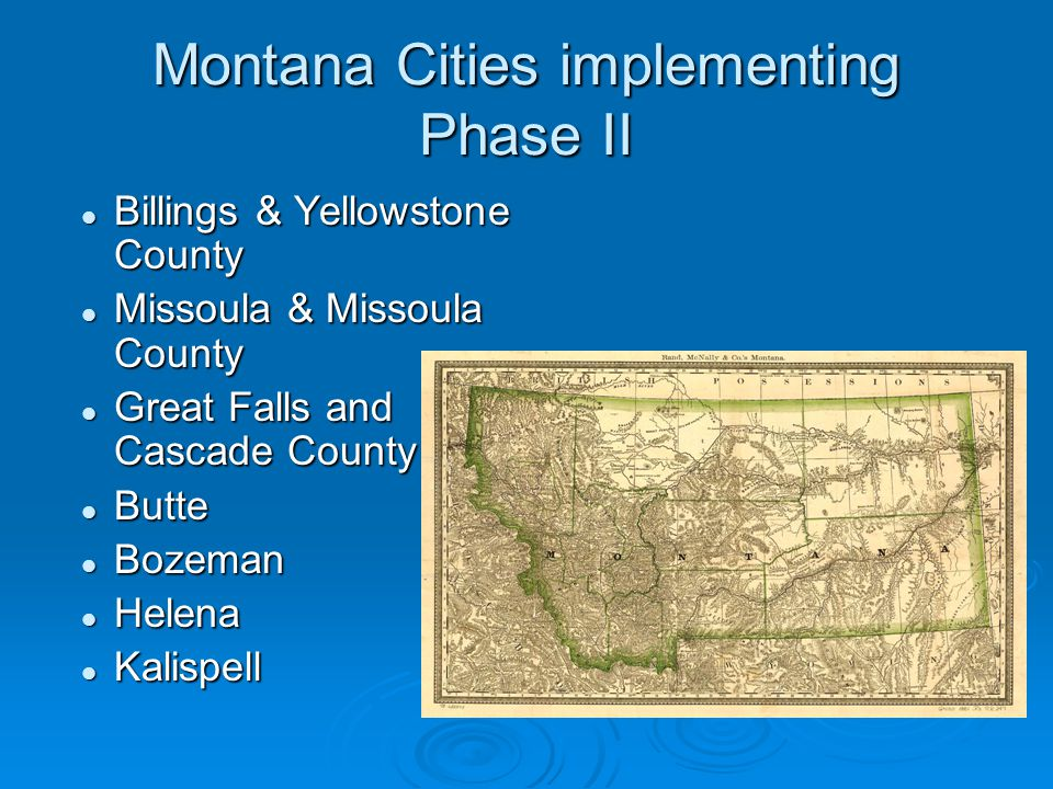 Montana Cities implementing Phase II