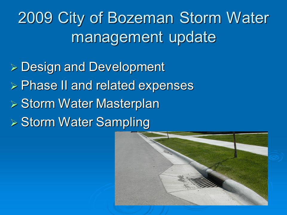 2009 City of Bozeman Storm Water management update