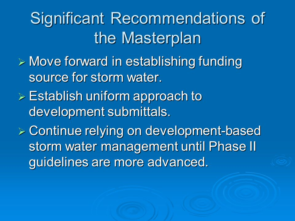 Significant Recommendations of the Masterplan