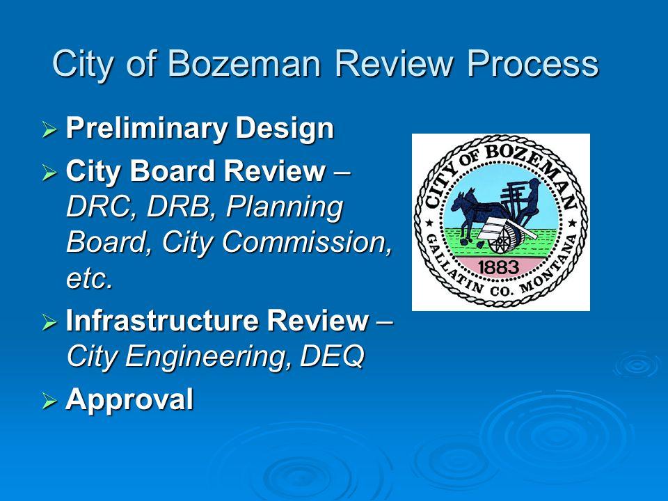 City of Bozeman Review Process