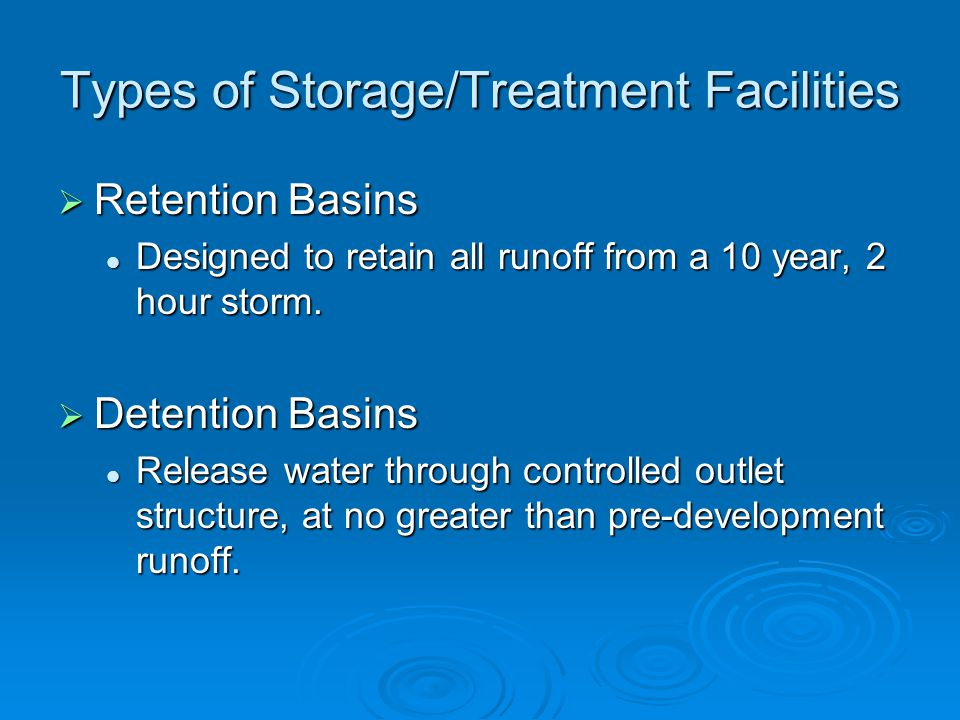Types of Storage/Treatment Facilities