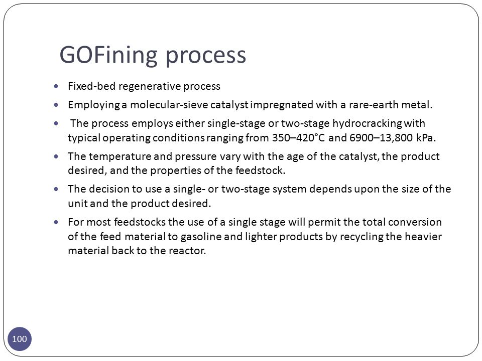 GOFining process Fixed-bed regenerative process
