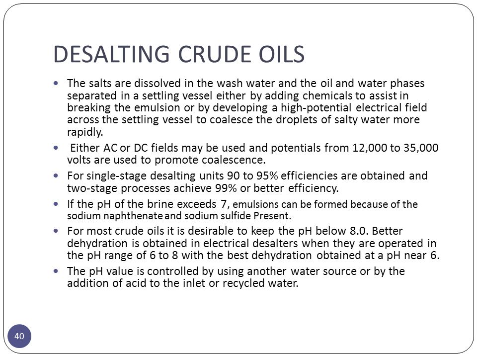 DESALTING CRUDE OILS