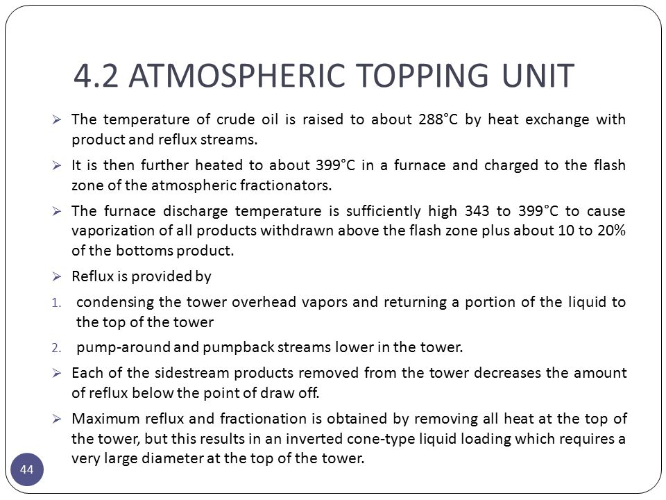 4.2 ATMOSPHERIC TOPPING UNIT